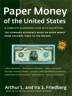 Friedberg: Paper Money of the United States- 20th edition
