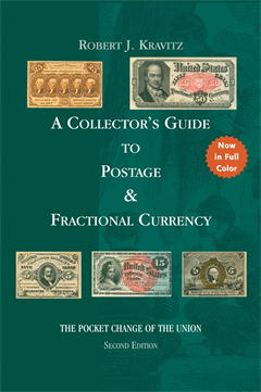 A Collector's Guide to Postage and Fractional Currency